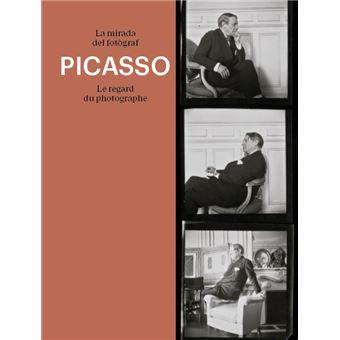 Picasso - La mirada del fotògraf