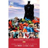 Grandes autores de la Liga de la Justicia: Mark Waid. Torre de Babel