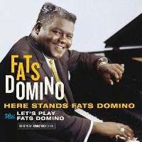 Here Stands Fats Domino + Let's Play