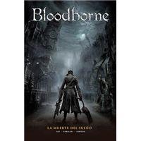 Bloodborne 1 La muerte del sueño