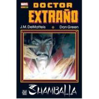 Doctor Extraño. Dentro de Shamballa