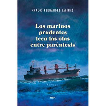 Los marineros prudentes leen las olas entre parentesis