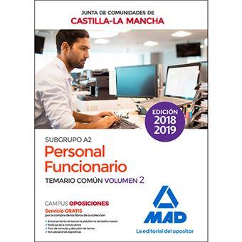 Personal Funcionario (Subgrupo A2) de la Administración de la Junta de Comunidades de Castilla-La Mancha - Temario común volumen 2