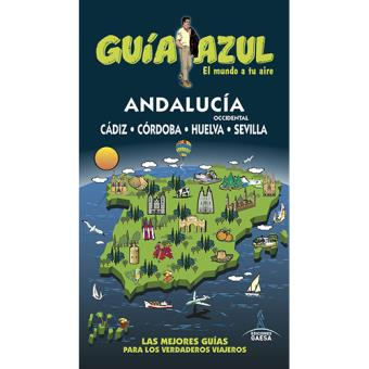 Guía Azul: Andalucia occidental
