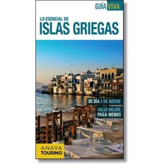 Islas  Griegas. Guía viva