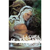 La Cosa del Pantano de Alan Moore: Ed Deluxe vol 3