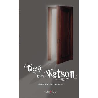 El Caso de los Watson
