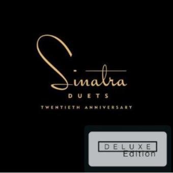 Sinatra Duets: 20th Anniversary (Ed. Deluxe)