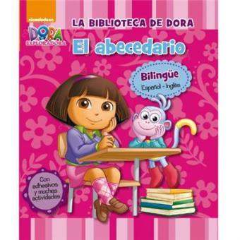 La biblioteca de Dora. El abecedario (Dora la exploradora)