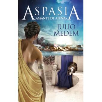 Aspasia. Amante de Atenas