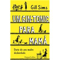 Un gin tonic para mamá