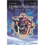Royalty Witches 1. La Esencia de La Aurora