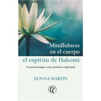 Mindfulness en el cuerpo - El espíritu de Hakomi