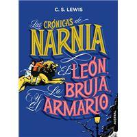 Las crónicas de Narnia. El león, la bruja y el armario