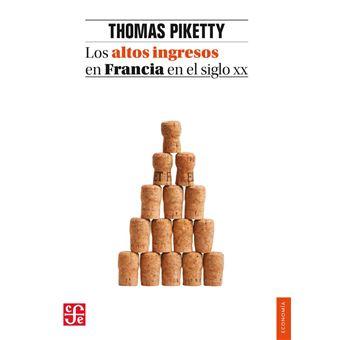 Los altos ingresos en Francia en el siglo XX