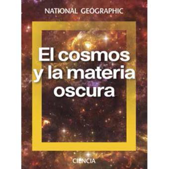 El cosmos y la materia oscura