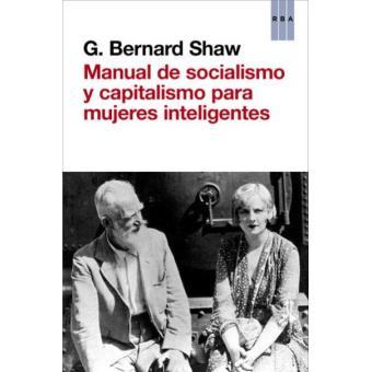 Manual de socialismo y capitalismo para mujeres inteligentes