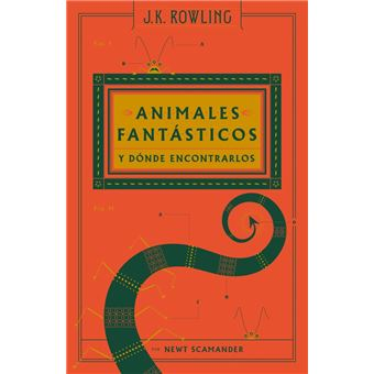 Animales Fantásticos Y Dónde Encontrarlos J K Rowling 5 En Libros Fnac