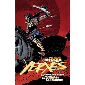 Xerxes - La caída de la Casa de Darío y el ascenso de Alejandro 5