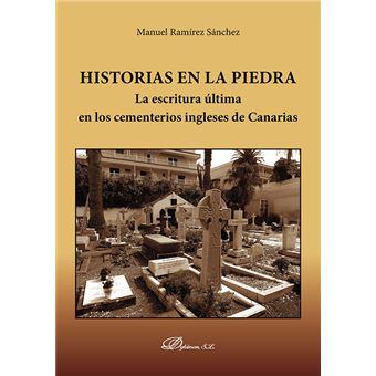 Historias en la Piedra - La escritura última en los cementerios ingleses de Canarias