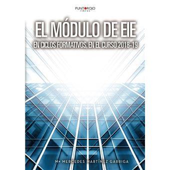 El Módulo de EIE en Ciclos Formativos en el curso 2018-19