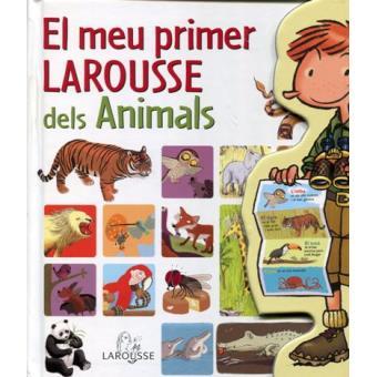 El meu primer Larousse dels animals