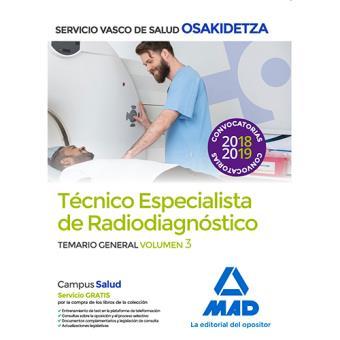Técnico Especialista de Radiodiagnóstico de Osakidetza - Temario general volumen 3