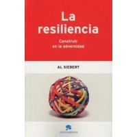 La resiliencia. Construir en la adversidad