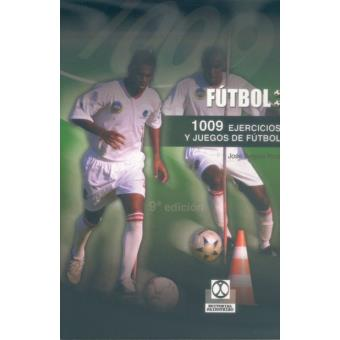 Mil 9 Ejercicios y Juegos de Fútbol