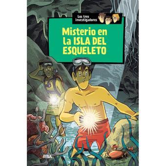 Los Tres Investigadores: Misterio en la isla del Esqueleto