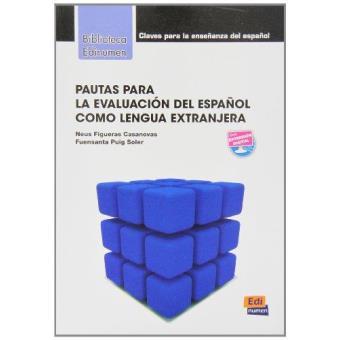Pautas para la evaluacion del español como lengua extranjera