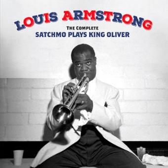 Complete Satchmo Plays King Oliver