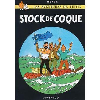Las aventuras de Tintín 18. Stock de Coque