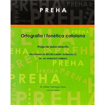 Preha - Ortografia i fonètica catalana