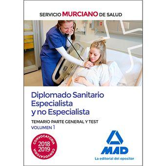 Diplomado Sanitario Especialista y no Especialista del Servicio Murciano de Salud - Temario parte general y test volumen 1