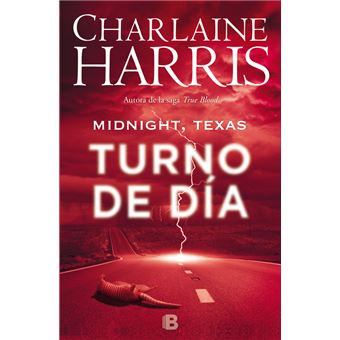 Turno de día (Midnight Texas 2)