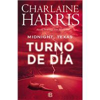 Turno de día (Midnight Texas 2)