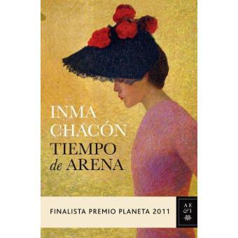 Tiempo de arena. Finalista Premio Planeta 2011