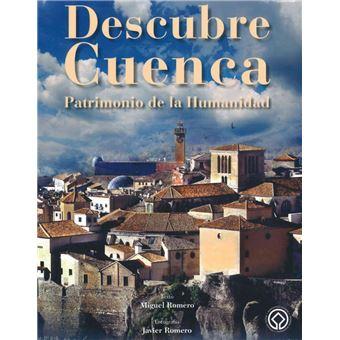 Descubre Cuenca. Patrimonio de la humanidad