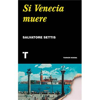Si Venecia muere