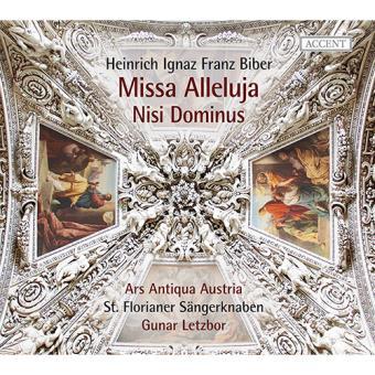 Biber : Missa Alleluja & Nisi Dominus