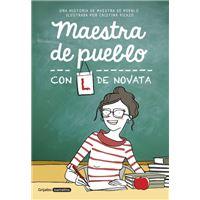 Maestra de pueblo, con L de novata