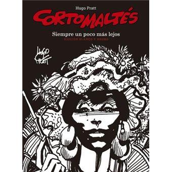 Corto Maltés Vol. 3 Siempre un poco más lejos - Ed en b/n