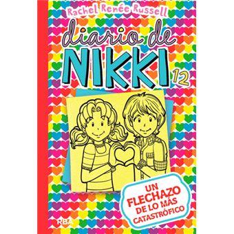 Diario de Nikki 12. Un flechazo de lo más catastrófico - Rachel ...