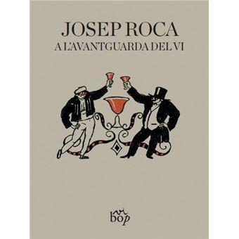 Josep Roca, a l'avantguarda del vi