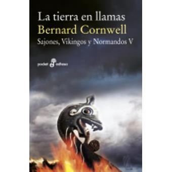 La tierra en llamas. Sajones, Vikingos y Normandos 5
