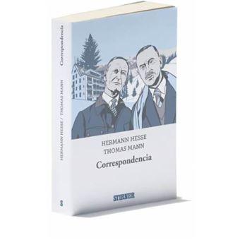Correspondencia · Hermann Hesse / Thomas Mann