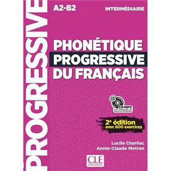 Phonétique progressive du français - Niveau intermédiaire - Livre + CD