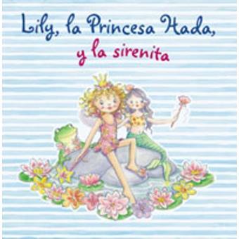 Lily, la Princesa Hada, y la sirenita
