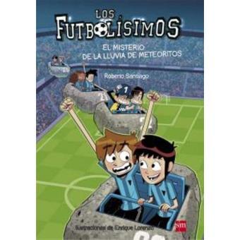 Los Futbolísimos 9. El misterio de la lluvia de meteoritos
